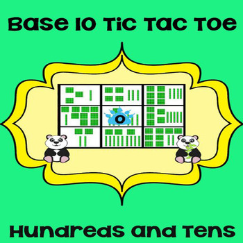 Printable Math Center Tic Tac Toe Base 10 Blocks - Hundreds & Tens Game