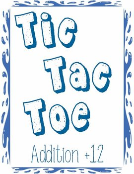 Printable Math Center Tic Tac Toe Addition Plus 12 File Fo