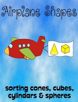 Printable Math File Folder Game Airplane Shapes - Cones, Cubes, Spheres +