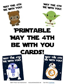 Printable May The 4th Be With You Cards