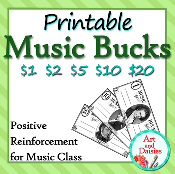 Printable Music Bucks - Music Class Money Rewards in $1, $2, $5, $10 and $20