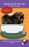 (Step 4 Book) Printable Musk Ox In The Tub Let's GO! Book