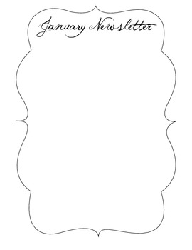 Printable Newsletters - Fancy / Borders / Black and White