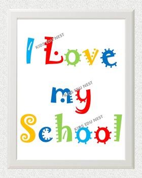 Printable Nursery Wall Art I Love My School