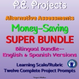 Printable P.E. Projects Alternative Assessments SUPER Bilingual Bundle