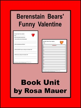 Berenstain Bears Funny Valentine Literacy Unit