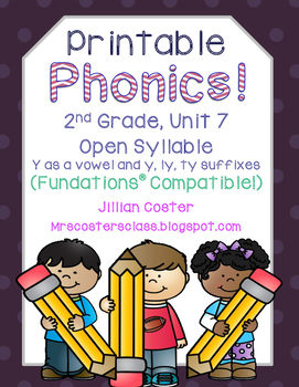 Printable Phonics 2nd Gr Unit 7 Open Syllable, Y as a Vowel, y, ly, ty Suffixes!