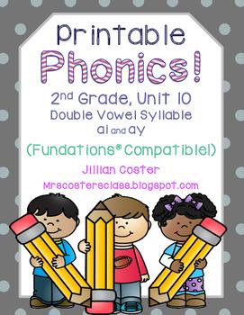 Printable Phonics 2nd Grade! Unit 10, Double Vowel Syllable ai, ay!