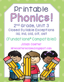 Printable Phonics 2nd Grade! Unit 3, Closed Syllable Exceptions!