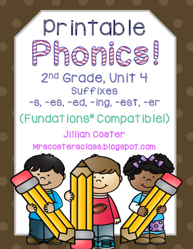 Printable Phonics 2nd Grade! Unit 4, Suffixes! -s, -es, -e