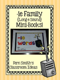 ie as long e Word Family Quick and Easy to Prep Printable Reading Mini-Books
