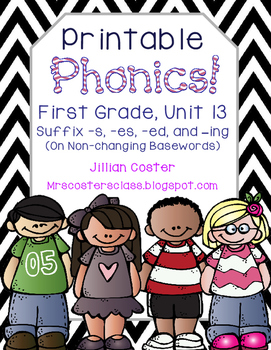 Printable Phonics Pack! 1st Grade, Unit 13, Suffix s, es,