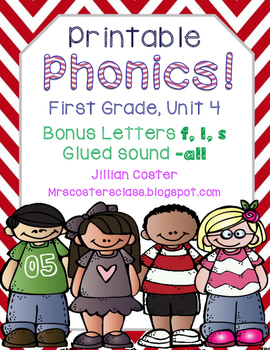 Printable Phonics Pack! 1st Grade, Unit 4, Bonus Letters, Glued sound -all!