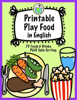 Printable Play Food with ENGLISH LABELS Set of 75