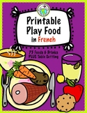 Printable Play food in FRENCH Set of 69 FOODS, DRINKS, and