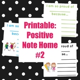 Printable: Positive Note Home #2