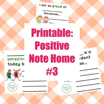 Printable: Positive Note Home #3