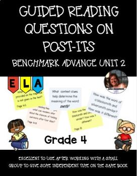 Printable Post-its, Guided Reading Questions: 4th Grade Unit 2 Benchmark Advance