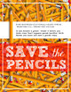 Printable Poster Classroom Decor, Save the Pencils, How to Care for Supplies