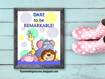 Dare to be Remarkable, Zoo Animal Theme Classroom Poster