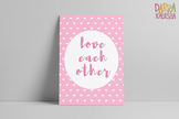Printable Poster Love Each Other