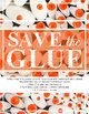 Printable Poster: Save the Glue, Classroom Decor and How to Care for Supplies