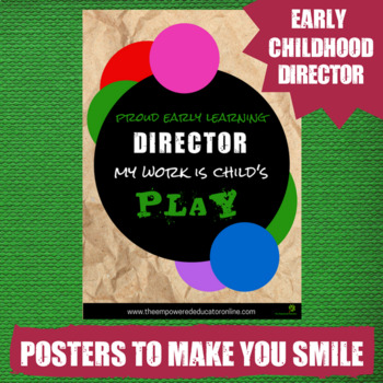 Funny Quote Printable Poster #1 - for childcare directors, daycare, OSHC