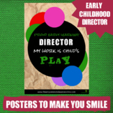 Funny Quote Printable Poster #1 - for childcare directors,