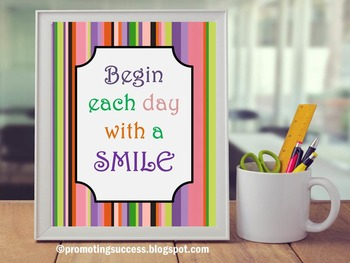 Begin Each Day with a Smile Inspirational Quote, Motivational Poster