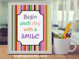 Begin Each Day with a Smile Inspirational Poster, Motivational quote
