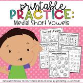 Printable Practice:  Medial Short Vowels/CVC words