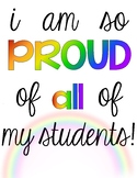 Printable Pride Sign: I am so PROUD of ALL my students