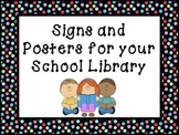 Printable Signs and Posters for your School Library - Multicolor Dots