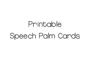 Printable Speech Palm Cards