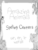 Journeys Amazing Animals Printable Spelling Centers for ir ur er words Grayscale
