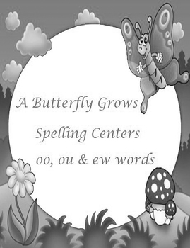 Journeys A Butterfly Grows Printable Spelling Centers for