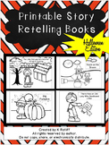 Printable Story Retelling Books:  Halloween Edition