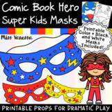 Super Kids Printable Comic Book Hero Masks