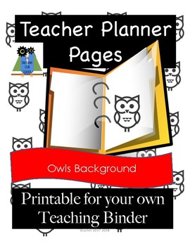 Printable Teacher Planner Binder Pages - Owls