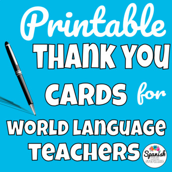 Printable Thank You Notes for World Language Teachers