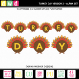 Printable Thanksgiving Alphabet TURKEY DAY Version2 Letters Numbers Clip Art