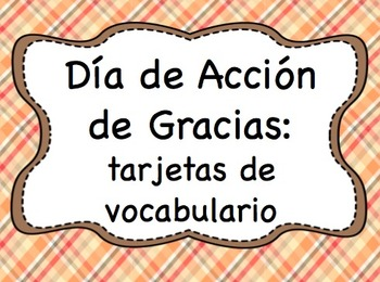 Printable Thanksgiving Vocabulary Words: SPANISH