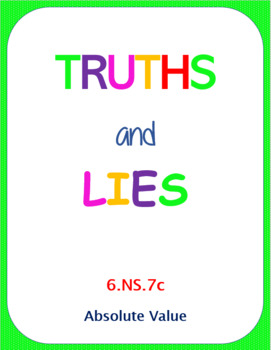 Printable Truths and Lies - Absolute Value (6.NS.7c)