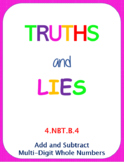 Printable Truths and Lies - Add and Subtract Multi-Digit Whole Numbers (4NBTB4)