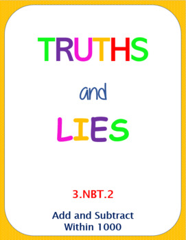 Printable Truths and Lies - Add and Subtract Within 1000 (3.NBT.2)