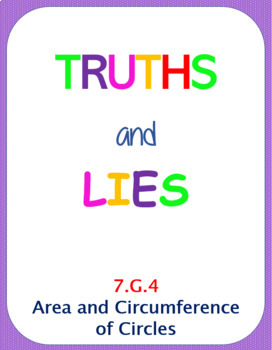 Printable Truths and Lies - Area and Circumference (7.G.4)