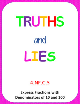 Printable Truths and Lies - Express Fractions with Denominators of 10 and 100