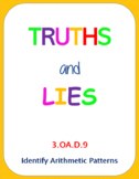 Printable Truths and Lies - Identify Arithmetic Patterns (3.OA.D.9)