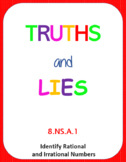 Printable Truths and Lies - Identify Rational and Irrational Numbers (8.NS.A.1)