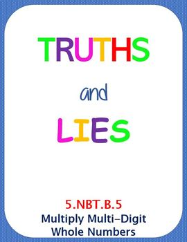 Printable Truths and Lies - Multiply Multi-Digit Whole Numbers (5.NBT.B.5)